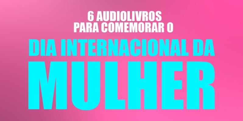 blog_dia-internacional-da-mulher-2019.png